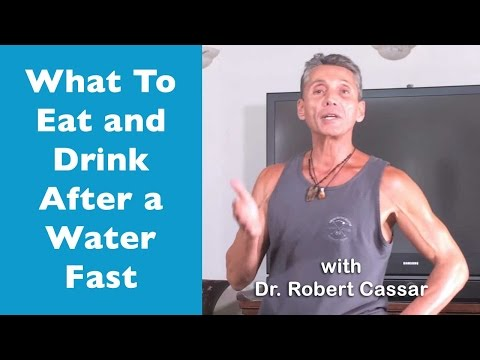 What To Eat and Drink After a Water Fast | Mini Lecture | Dr. Robert Cassar
