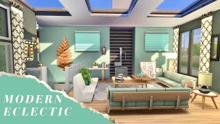 ECLECTIC MODERN HOME | The Sims 4 House Build