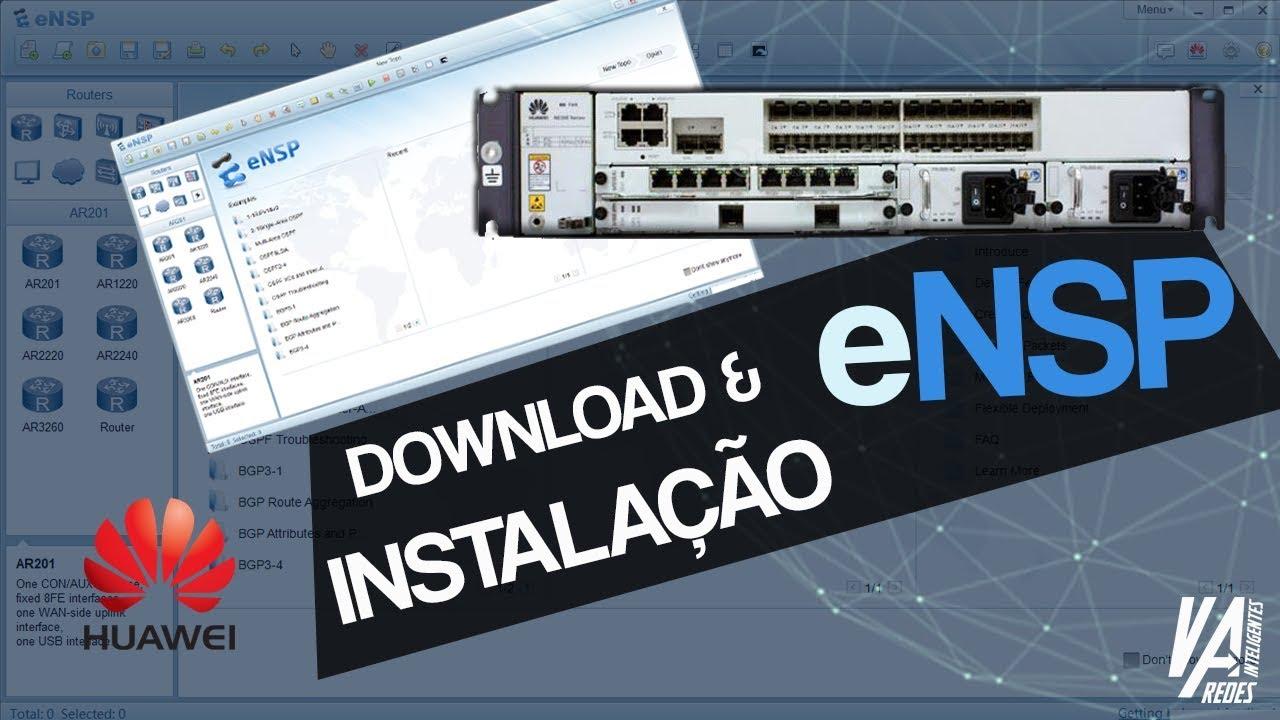 Simulador HUAWEI eNSP - Download e Instalação