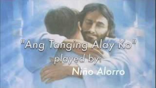Ang Tanging Alay Ko- Niño Alorro