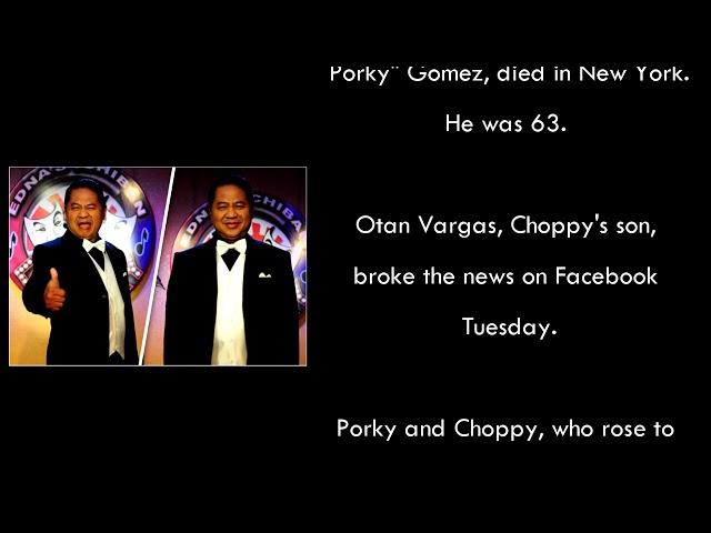 'Choppy' of stand-up tandem Porkchop Duo dies