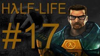 Série  Half Life #17 - Ainda andando nos trilhos
