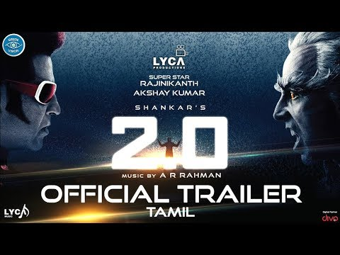 2.0 - Official Trailer [Tamil] | Rajinikanth | Akshay kumar | AR Rahman | Shankar Lyca Production