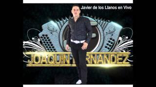 Joaquin Fernandez - Javier de los Llanos (En Vivo)