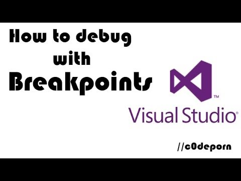Debugging with Breakpoints in Visual Studio