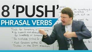 learn 8 phrasal verbs with push