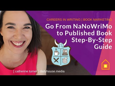 go-from-nanowrimo-to-published-book---a-step-by-step-guide