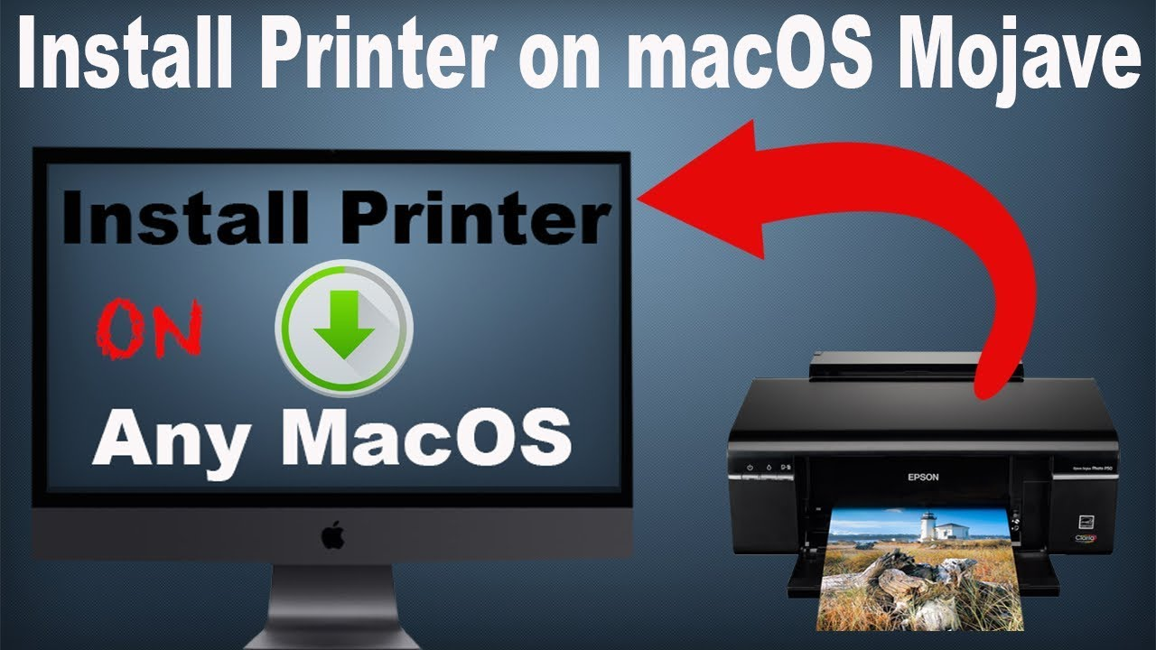 How to add any printer on macOS Mojave 10 14 or any macOS