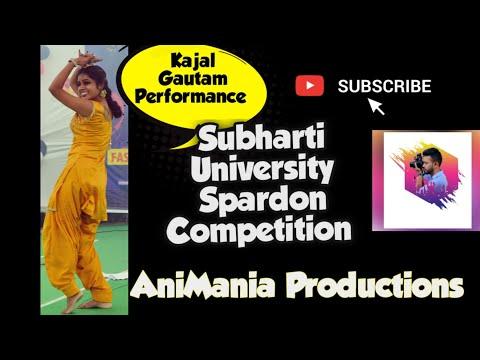 DANCE PERFORMANCE BY KAJAL Gautam $$$///SUBHARTI SPANDAN FEST COMPETITION