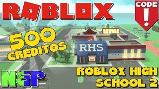 NEW CODES 500 FREE CURRENCIES ? 🎒ROBLOX HIGH SCHOOL 2 2018 IS IN