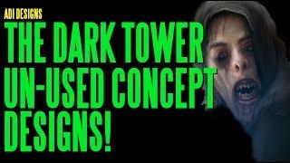 DARK TOWER Un-Used Concept Designs ADI
