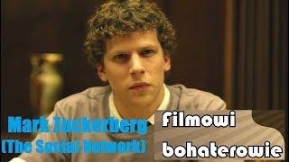 Filmowi bohaterowie - Mark Zuckerberg (The Social Network)