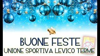 BUONE FESTE dall'UNIONE SPORTIVA LEVICO TERME!!