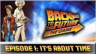 Back to the Future: The Game - Прохождение [Episode 1] #1