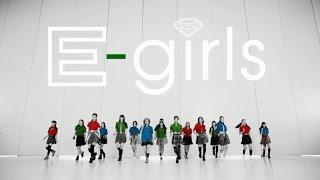 http://e-girls-ldh.jp/ 2014/8/13リリース E-girls 10thシングル「おど...