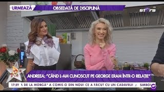 """Andreea Bălan, despre relația cu soțul ei: """"Când l-am cunoscut pe George eram într-o altă relație"""""""