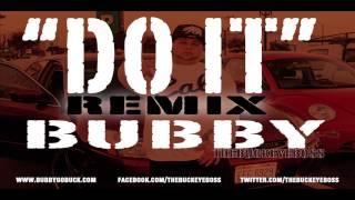 Mykko Montana - Do It (ft. K.Camp) Remix - Bubby TheBuckeyeBoss