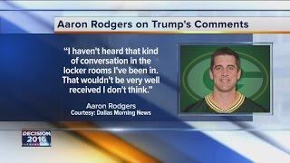 Aaron Rodgers on Trump's 'locker room' comments: Haven't heard that 'in locker rooms I've been in'