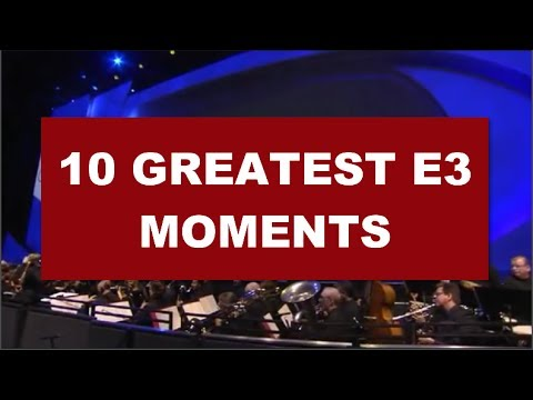 Top 10 Greatest E3 Moments in Video Games History