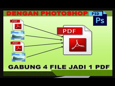Cara Menggabungkan File Pdf Dan Jpg Menjadi 1 Pdf Dengan Menggunakan Photoshop Youtube