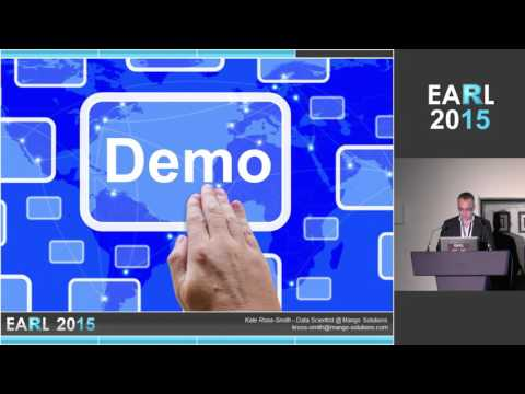 EARL 2015 London - Kate Ross Smith and Rich Pugh - Data Science Workbench