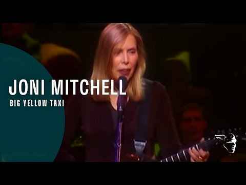 Joni Mitchell - Big Yellow Taxi (Painting With Words And Music)