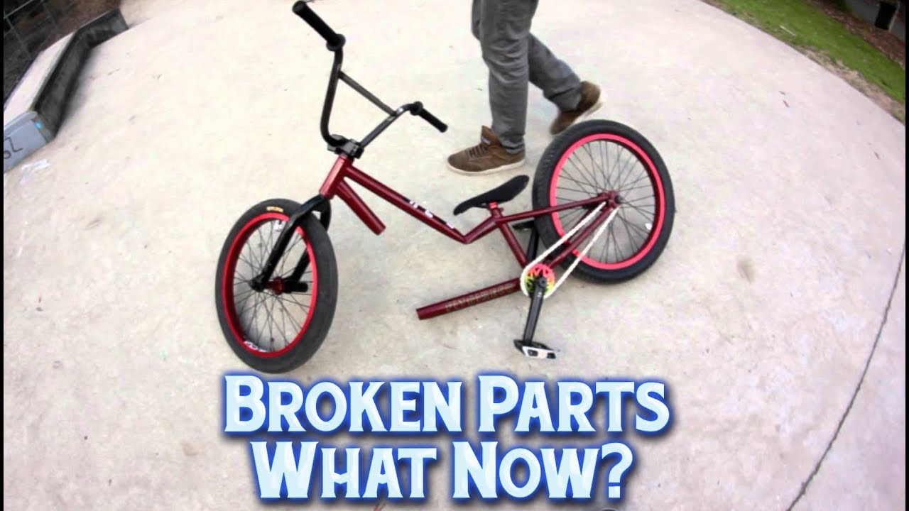 Bmx Parts Broken Bmx Parts What Now Hint You Re Probably Doing It Wrong