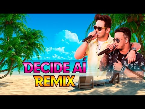 Matheus e Kauan - Decide Aí - Remix Dj Romulo