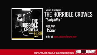 The Horrible Crowes - Ladykiller