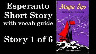 """""""Magia Ŝipo"""" in Esperanto with Vocab Guide"""