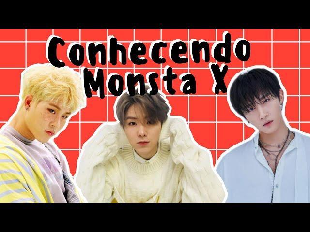 CONHECENDO MONSTA X