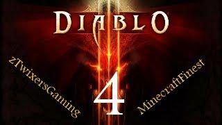 Diablo 3 Online Let's Play w/ zTwixersGaming Ep. 4