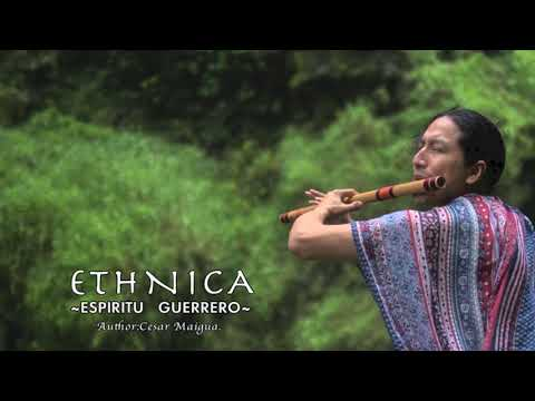 "Download ""Espiritu Guerrero"" by ETHNICA Cesar Maigua."