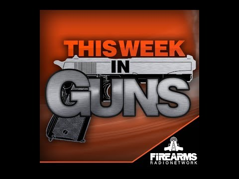 This Week in Guns 056 - Target Shooting in Town, 1/2 Sec Clips & Colorado Revolt
