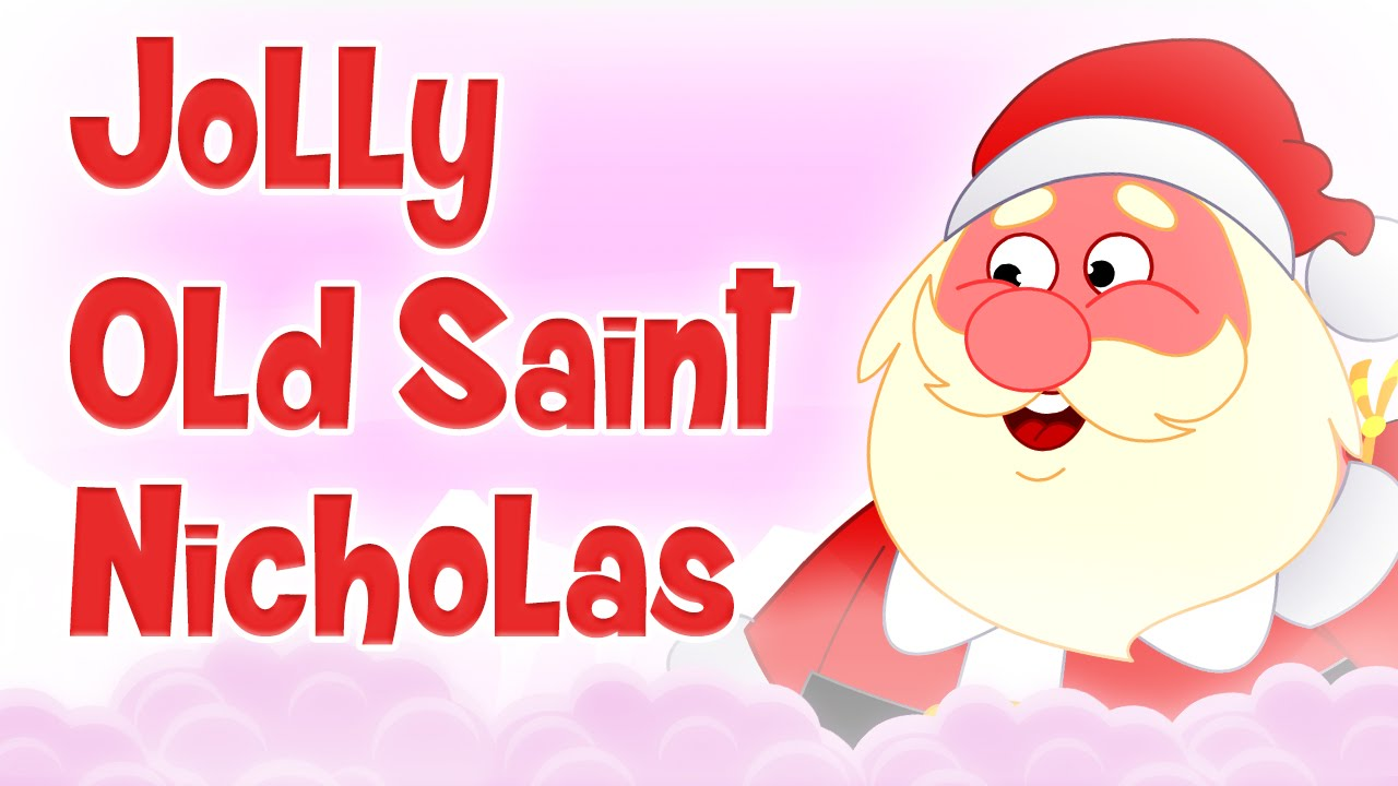 ❄♫ Jolly Old Saint Nicholas ♫ 🔔Famous Christmas Songs For Kids ...