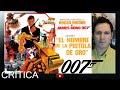 Crítica 007 El hombre de la pistola de oro (1974) Review (Ciclo James Bond)