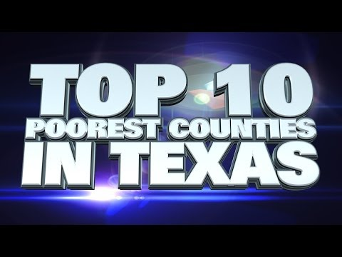 Top 10 Poorest Counties in Texas 2014