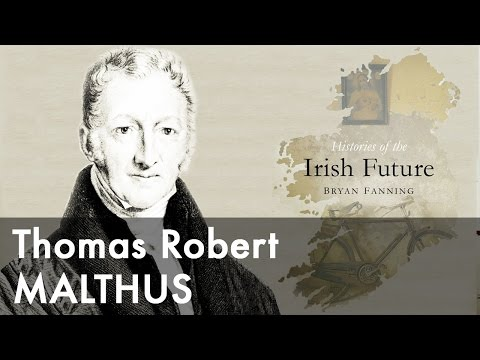 Thomas Robert Malthus & The Irish Famine | Prof Bryan Fanning