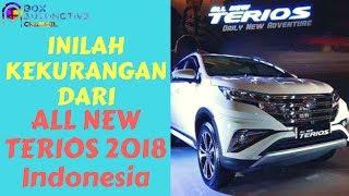 Inilah 5 Kekurangan All New Daihatsu Terios 2018 Yang Wajib Kamu Tahu!!!