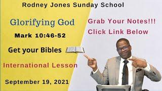 Glorifying God, Mark 10:46-52, September 19, 2021, Sunday school lesson