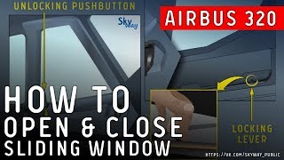 Airbus A320 - How to open & close cockpit sliding window