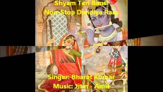 Download Hindi Video Songs - Shyam Teri Bansi Non-Stop Dandiya Raas - Bharat Kumar
