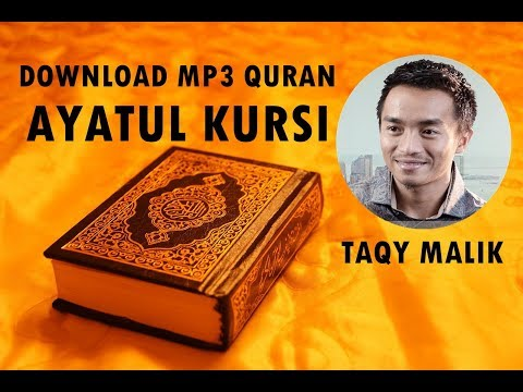 [Download MP3 Quran] - Ayat Kursi (Al-Baqarah 255) by TAQY MALIK