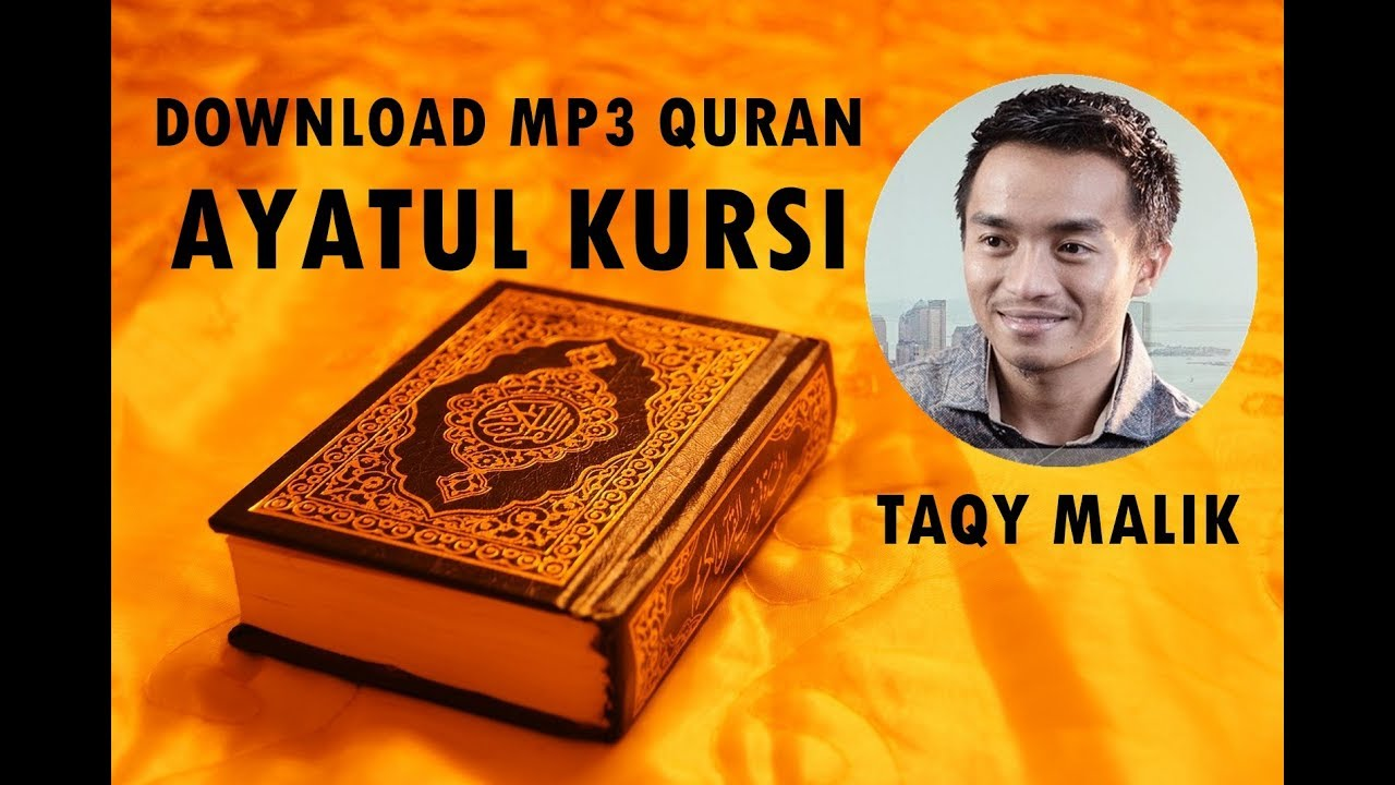 Download Mp3 Quran Ayat Kursi Al Baqarah 255 By Taqy Malik