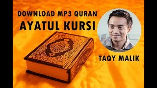 Video [Download MP3 Quran] - Ayat Kursi (Al-Baqarah 255) by TAQY MALIK download MP3, 3GP, MP4, WEBM, AVI, FLV Agustus 2018
