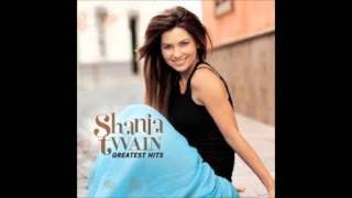 Shania Twain - Man, I Feel Like A Woman! (Audio)