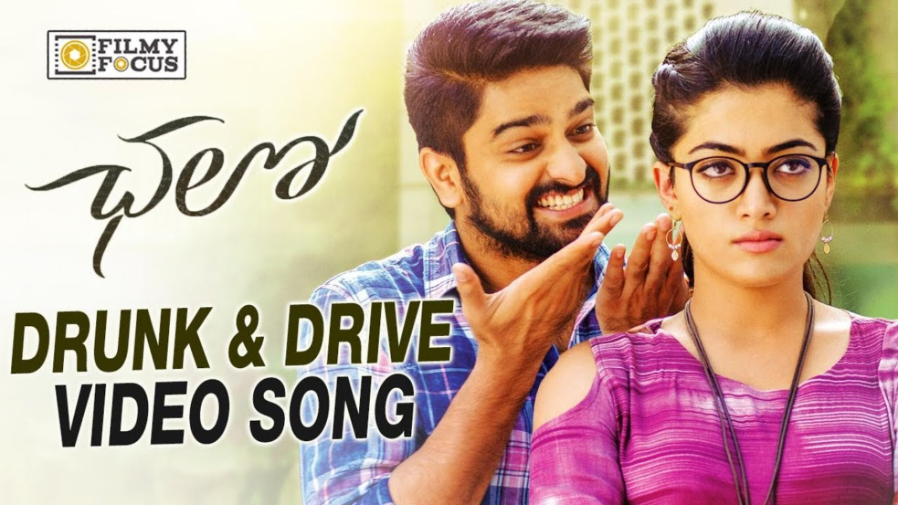 Drunk And Drive Video Song Trailer Chalo Telugu Movie Songs Naga Shourya Rashmika