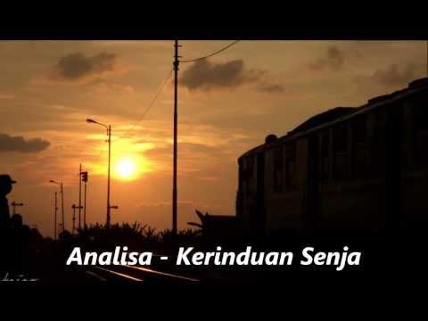 Analisa - Kerinduan Senja (lirik)