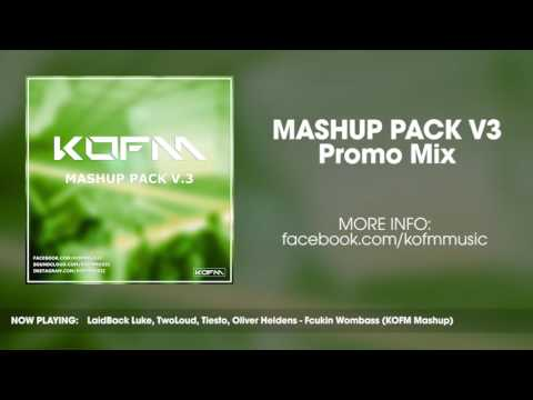 KOFM Mashup Pack V3 - Promo Mix (Free Download!)