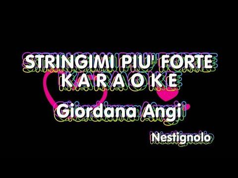Stringimi più forte KARAOKE – Giordana Angi